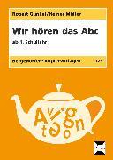 Cover-Bild zu Wir hören das Abc von Gunkel, Robert