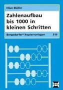 Cover-Bild zu Zahlenaufbau bis 1000 in kleinen Schritten von Müller, Ellen