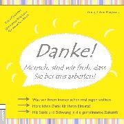 Cover-Bild zu DANKE! Mensch, sind wir froh, dass Sie bei uns arbeiten (eBook) von Matyssek, Anne Katrin
