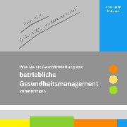 Cover-Bild zu Für ein gesundes Unternehmen! (eBook) von Matyssek, Anne Katrin