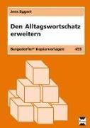 Cover-Bild zu Den Alltagswortschatz erweitern von Eggert, Jens