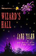 Cover-Bild zu Yolen, Jane: Wizard's Hall (eBook)