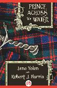 Cover-Bild zu Yolen, Jane: Prince Across the Water (eBook)