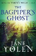 Cover-Bild zu Yolen, Jane: The Bagpiper's Ghost (eBook)