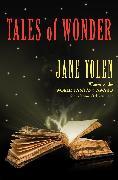 Cover-Bild zu Yolen, Jane: Tales of Wonder (eBook)