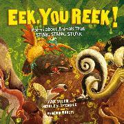 Cover-Bild zu Yolen, Jane: Eek, You Reek! - Poems About Animals That Stink, Stank, Stunk (Unabridged) (Audio Download)