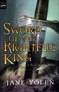 Cover-Bild zu Yolen, Jane: Sword of the Rightful King (eBook)