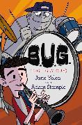 Cover-Bild zu Yolen, Jane: B.U.G. (Big Ugly Guy) (eBook)