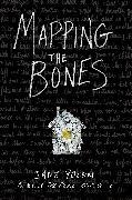 Cover-Bild zu Yolen, Jane: Mapping the Bones (eBook)