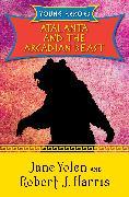 Cover-Bild zu Yolen, Jane: Atalanta and the Arcadian Beast (eBook)