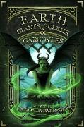 Cover-Bild zu Ginther, Chadwick: Earth: Giants, Golems, & Gargoyles (eBook)
