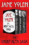 Cover-Bild zu Yolen, Jane: The Great Alta Saga (eBook)