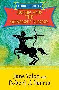 Cover-Bild zu Yolen, Jane: Jason and the Gorgon's Blood (eBook)