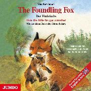Cover-Bild zu The Foundling Fox (Audio Download) von Korschunow, Irina