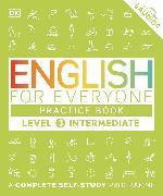 Cover-Bild zu English for Everyone Practice Book Level 3 Intermediate von DK