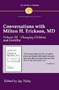 Cover-Bild zu Haley, Jay (Hrsg.): Conversations with Milton H. Erickson MD Volume III