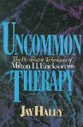 Cover-Bild zu Haley, Jay: Uncommon Therapy