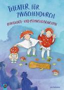 Cover-Bild zu Theater für zwischendurch! Bewegungs- und Mitmachgeschichten von Schröder, Ute