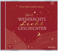 Cover-Bild zu 24+2 WeihnachtsLichtGeschichten von Hahn-Lütjen, Petra (Hrsg.)