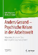 Cover-Bild zu Anders Gesund - Psychische Krisen in der Arbeitswelt (eBook) von Schröder, Ute B.