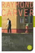 Cover-Bild zu Würdest du bitte endlich still sein, bitte von Carver, Raymond