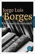 Cover-Bild zu Die unendliche Bibliothek von Borges, Jorge Luis