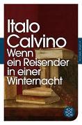 Cover-Bild zu Wenn ein Reisender in einer Winternacht von Calvino, Italo