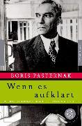 Cover-Bild zu Wenn es aufklart (eBook) von Pasternak, Boris