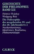 Cover-Bild zu Röd, Wolfgang: Geschichte der Philosophie Bd. 12: Die Philosophie des ausgehenden 19. und des 20. Jahrhunderts 2: Neukantianismus, Idealismus, Realismus, Phänomenologie (eBook)