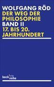 Cover-Bild zu Röd, Wolfgang: Der Weg der Philosophie Bd. 2: 17. bis 20. Jahrhundert