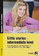 Cover-Bild zu Little Stories - intermediate Level von Hoof, Hanna