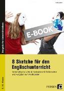 Cover-Bild zu 8 Sketche für den Englischunterricht (eBook) von Hoof, Hanna