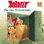 Cover-Bild zu 16: Asterix bei den Schweizern (Audio Download) von Goscinny, René