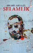 Cover-Bild zu Alesmael, Khaled: Selamlik (eBook)