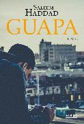 Cover-Bild zu Haddad, Saleem: Guapa (eBook)
