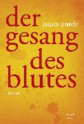 Cover-Bild zu Purdy, James: Der Gesang des Blutes (eBook)
