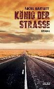 Cover-Bild zu Bartlett, Nigel: König der Straße (eBook)