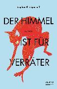 Cover-Bild zu Spielhoff, Stephan Phin: Der Himmel ist für Verräter (eBook)