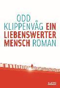 Cover-Bild zu Klippenvåg, Odd: Ein liebenswerter Mensch (eBook)