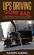 Cover-Bild zu Albino, Damien: UPS Driving Gone Bad (UPS Career Series, #2) (eBook)