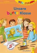Cover-Bild zu Bydlinski, Georg: LESEZUG/2. Klasse: Unsere bunte Klasse