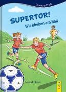 Cover-Bild zu Bydlinski, Georg: LESEZUG/Profi: Supertor! Wir bleiben am Ball