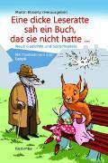 Cover-Bild zu Ebbertz, Martin: Eine dicke Leseratte sah ein Buch, das sie nicht hatte