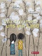 Cover-Bild zu Bydlinski, Georg: Wir träumen uns ein Land