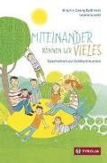 Cover-Bild zu Bydlinski, Birgit: Miteinander können wir Vieles