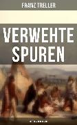 Cover-Bild zu Treller, Franz: Verwehte Spuren (Historischer Roman) (eBook)