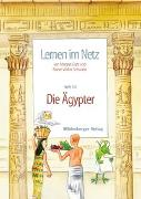 Cover-Bild zu Lernen im Netz 10. Die Ägypter von Datz, Margret