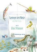 Cover-Bild zu Lernen im Netz 3. Das Wasser von Datz, Margret
