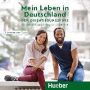 Cover-Bild zu Mein Leben in Deutschland - der Orientierungskurs von Buchwald-Wargenau, Isabel