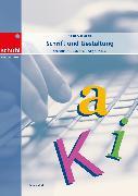 Cover-Bild zu Schrift und Gestaltung - Schriftkultur erleben und gestalten von Mock, Bruno
